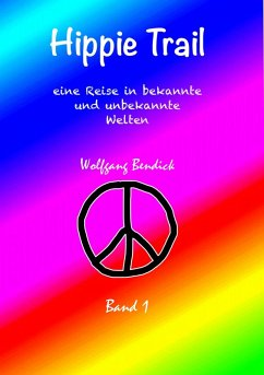HIPPIE TRAIL - Band 1 (eBook, ePUB)