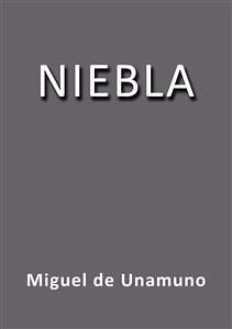Niebla Miguel de Unamuno Author