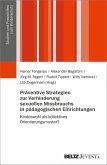 Präventive Strategien zur Verhinderung sexuellen Missbrauchs in pädagogischen Einrichtungen (eBook, PDF)