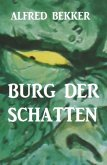 Burg der Schatten (eBook, ePUB)