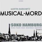 Musical-Mord / SoKo Hamburg - Ein Fall für Heike Stein Bd.2 (MP3-Download)