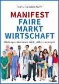 Manifest Faire Marktwirtschaft