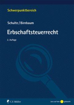 Erbschaftsteuerrecht - Schulte, Wilfried; Birnbaum, Mathias