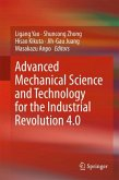Advanced Mechanical Science and Technology for the Industrial Revolution 4.0
