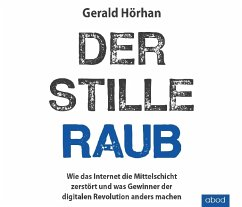 Der stille Raub, Audio-CD - Hörhan, Gerald B.