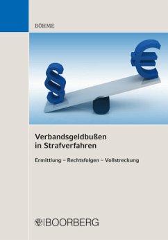 Verbandsgeldbußen in Strafverfahren - Böhme, Frank