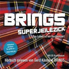 Brings - Superjeilezick - Das Leben ist ein Roc...