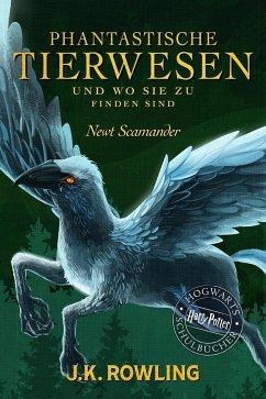 Phantastische Tierwesen und wo sie zu finden sind / Phantastische Tierwesen Bd.1 (eBook, ePUB) - Rowling, J. K.