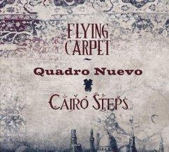 Flying Carpet - Quadro Nuevo & Cairo Steps