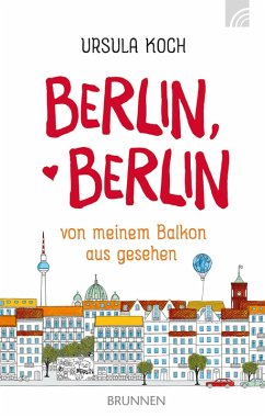 Berlin, Berlin (eBook, ePUB) - Koch, Ursula