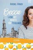 Becca - Liebe ist nichts für Feiglinge (eBook, ePUB)
