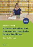 Arbeitstechniken des literaturwissenschaftlichen Studiums (eBook, ePUB)