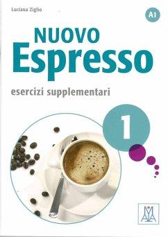 Nuovo Espresso 1 - einsprachige Ausgabe. Esercizi supplementari - Ziglio, Luciana