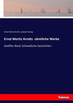 Ernst Moritz Arndts sämtliche Werke
