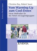 Vom Warming-Up zum Cool-Down (eBook, PDF)
