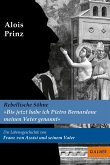 »Bis jetzt habe ich Pietro Bernadone meinen Vater genannt«. Die Lebensgeschichte von Franz von Assisi und seinem Vater (eBook, ePUB)