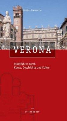 Verona Stadtführer durch Kunst, Geschichte und ...