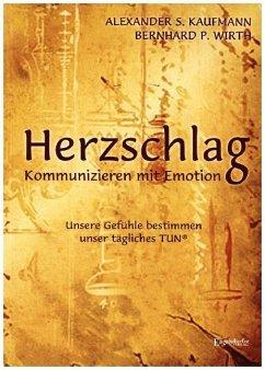 HERZSCHLAG - Kommunizieren mit Emotion!