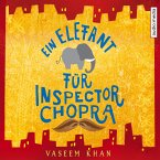 Ein Elefant für Inspector Chopra / Inspector Chopra Bd.1 (MP3-Download)