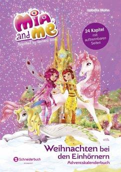 Mia and me - Weihnachten bei den Einhörnern (Mä...