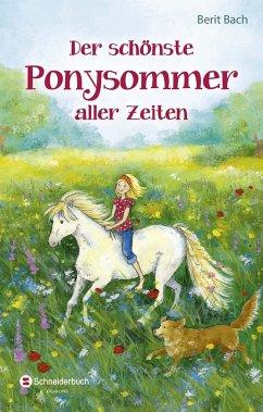Der schönste Ponysommer aller Zeiten (Mängelexemplar) - Bach, Berit