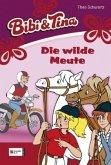 Die wilde Meute / Bibi & Tina Bd.29 (Mängelexemplar)