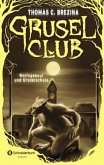 Wolfsgeheul und Gruselschule / Grusel-Club Sammelbd.3 (Mängelexemplar)