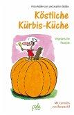 Köstliche Kürbis-Küche (eBook, PDF)