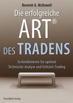 Die erfolgreiche ART® des Tradens (eBook, ePUB)