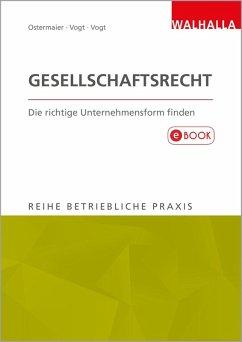 Gesellschaftsrecht (eBook, PDF) - Ostermaier, Christian; Vogt, Sylvia; Vogt, Wilhelm