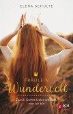Fräulein Wundervoll (eBook, ePUB)