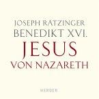 Benedikt XVI.: Jesus von Nazareth (MP3-Download)
