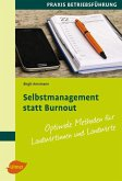 Selbstmanagement statt Burnout (eBook, ePUB)
