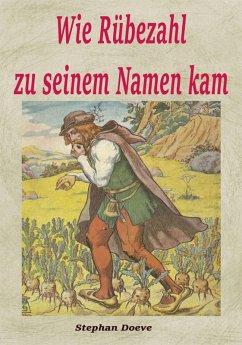 Wie Rübezahl zu seinem Namen kam (eBook, ePUB)