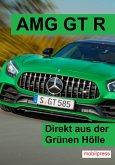 AMG GT R (eBook, ePUB)