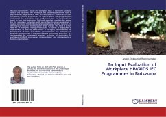 An Input Evaluation of Workplace HIV/AIDS IEC Programmes in Botswana