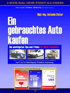 Ein gebrauchtes Auto kaufen. Teil 2: Vor Ort - Besichtigung, Probefahrt, Kaufvertrag. QuickTip-Ratgeber (eBook, ePUB)