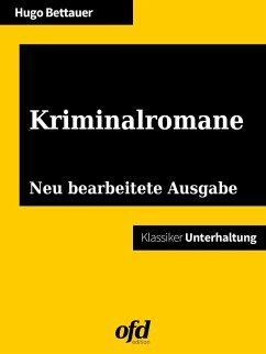 Kriminalromane (eBook, ePUB) - Bettauer, Hugo