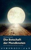 Die Botschaft der Mondknoten (eBook, ePUB)