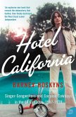 Hotel California: Singer-songwriters and Cocaine Cowboys in the L.A. Canyons 1967-1976 (eBook, ePUB)