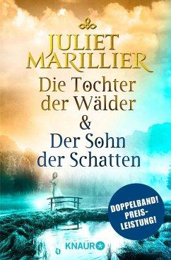 Die Tochter der Wälder & Der Sohn der Schatten / Sevenwaters Bd.1+2 (eBook, ePUB) - Marillier, Juliet