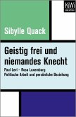 Geistig frei und niemandes Knecht (eBook, ePUB)