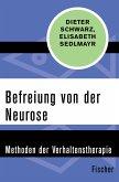 Befreiung von der Neurose (eBook, ePUB)