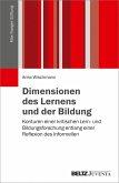 Dimensionen des Lernens und der Bildung (eBook, PDF)