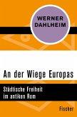 An der Wiege Europas (eBook, ePUB)