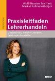 Praxisleitfaden Lehrerhandeln (eBook, PDF)