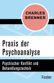 Praxis der Psychoanalyse (eBook, ePUB)