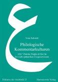 Philologische Kommentarkulturen (eBook, PDF)