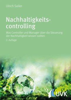 Nachhaltigkeitscontrolling (eBook, ePUB) - Sailer, Ulrich