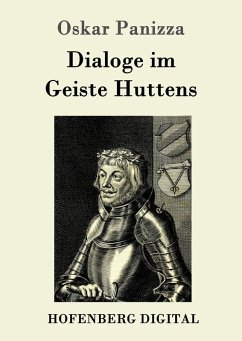 Dialoge im Geiste Huttens (eBook, ePUB) - Panizza, Oskar